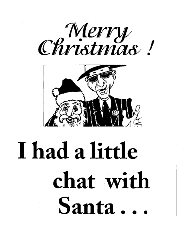 I had a little chat with santa